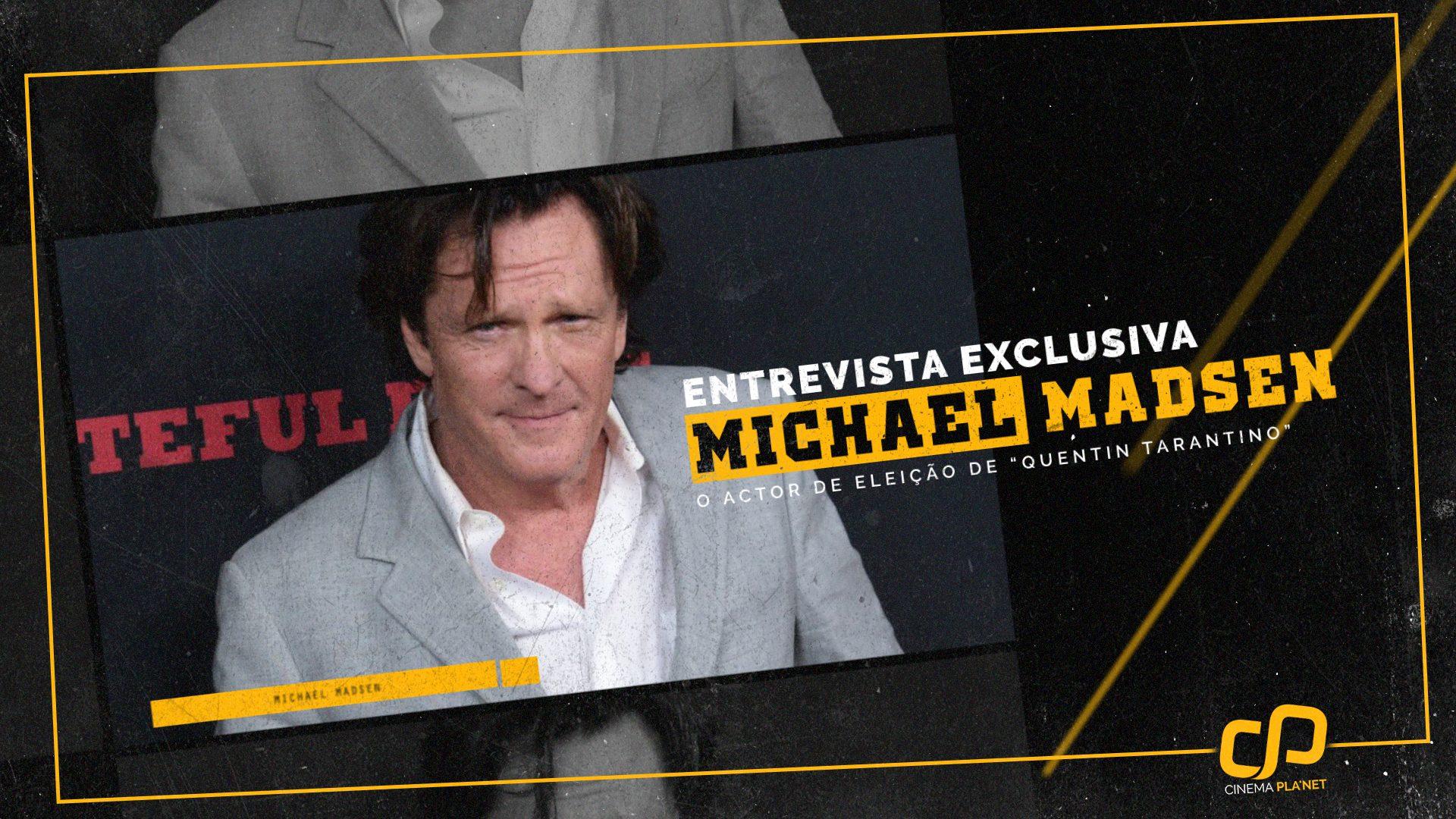 https://cinemaplanet.pt/wp-content/uploads/2017/09/MICHAEL_MADSEN_INTERVIEW.jpg