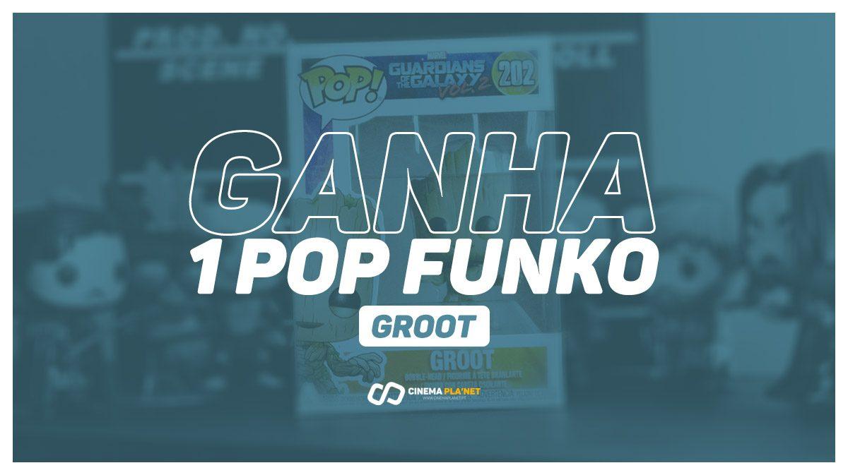 Ganha um POP FUNKO do GROOT | Passatempo Cinema Pla'net